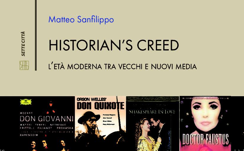 New volume 2017: Historian's creed: l'età moderna tra vecchi e nuovi media